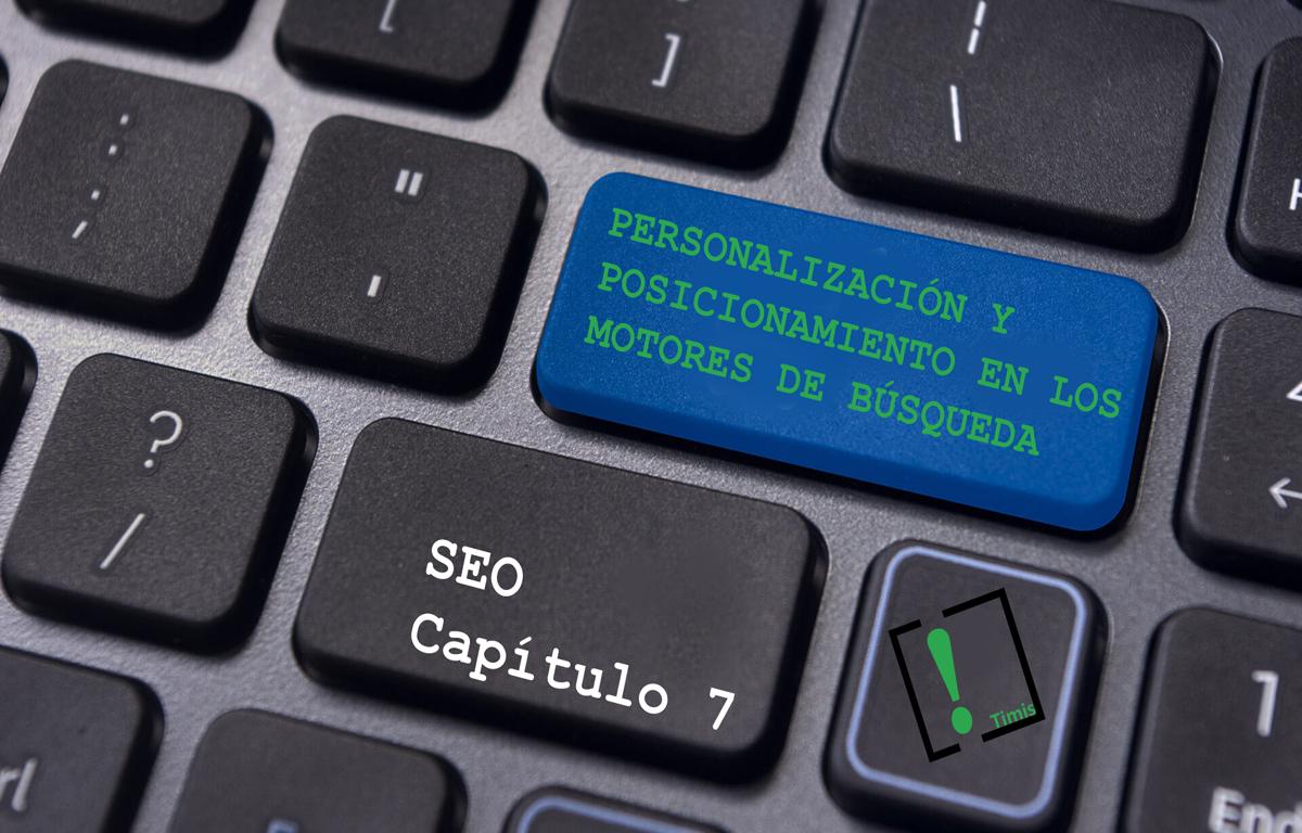 Personalización y posicionamiento en los motores de búsqueda