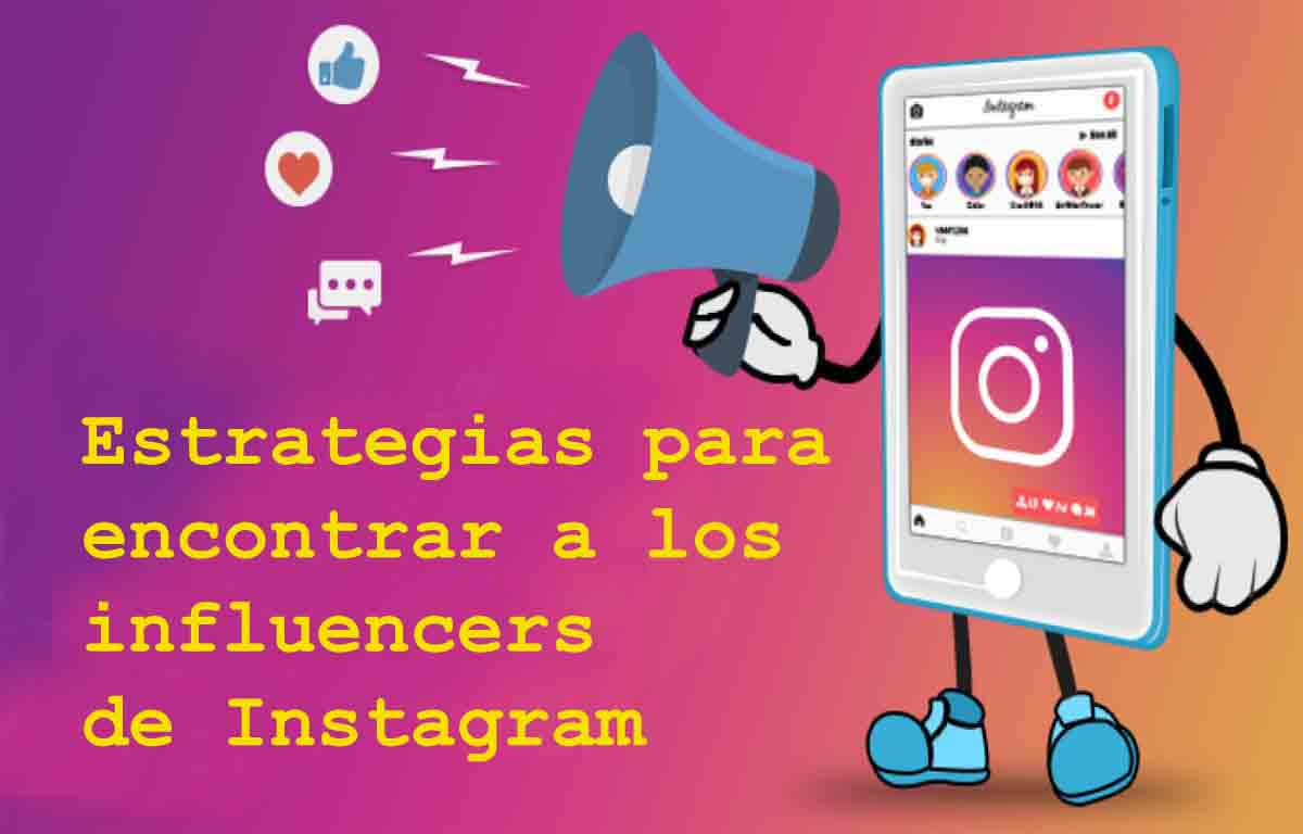 Estrategias para encontrar a los influencers de Instagram